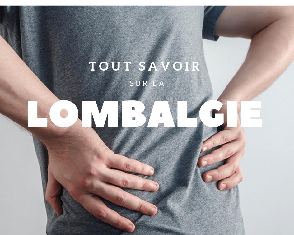 Comment stopper une lombalgie rapidement ?