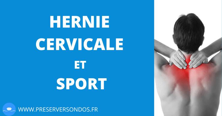 Hernie Cervicale et Sport : 4 Astuces Pour Préserver Son Cou