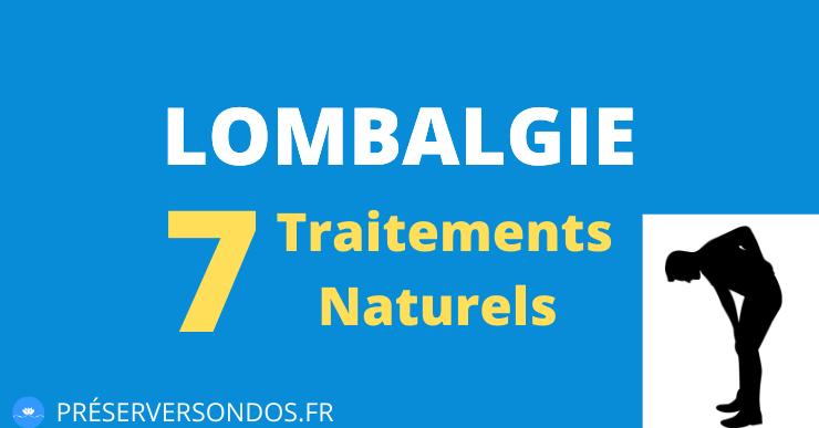 Lombalgie : 7 Traitements Naturels pour se Soigner