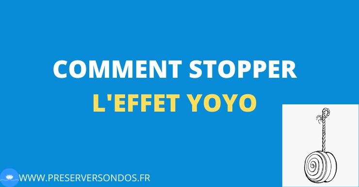 Comment stopper l'effet Yoyo